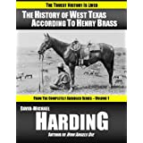 The History of West Texas According to Henry Brass (The Completely Abridged Series Book 1) (English Edition)