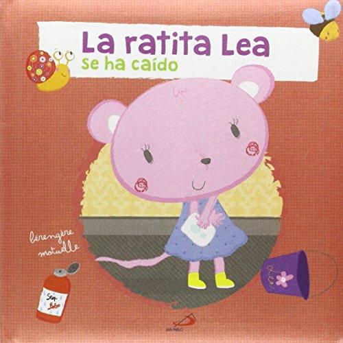 La ratita Lea: se ha caído