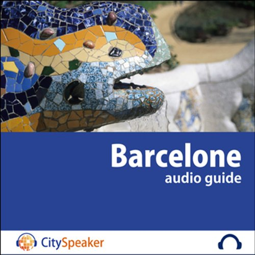Barcelone (Audio Guide CitySpeaker) audiobook cover art