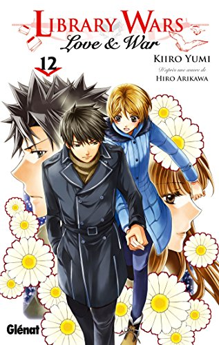 Library wars - Love and War - Tome 12