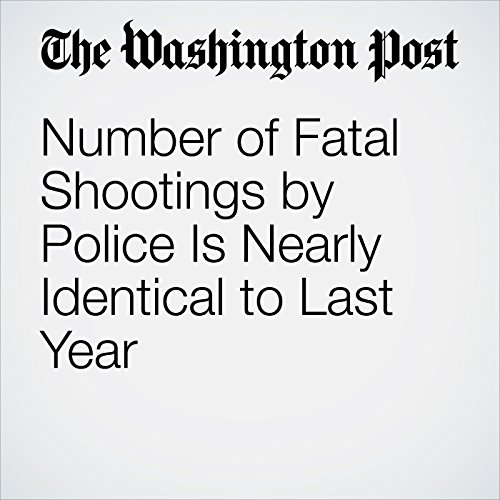 Number of Fatal Shootings by Police Is Nearly Identical to Last Year copertina