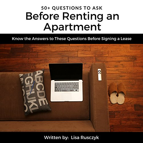 50+ Questions to Ask Before Renting an Apartment audiobook cover art