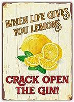ヴィンテージメタルティンサインインチ、人生があなたにレモンを与えるとき、バークラブカフェファームの家の装飾アートポスターに適しています
