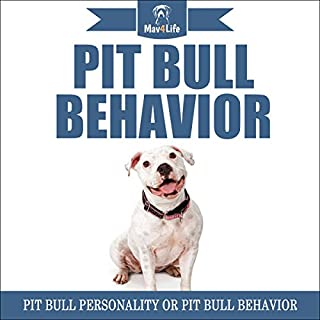 Pit Bull Behavior     Pit Bull Personality or Pit Bull Behavior              By:                                                                                                                                 Mav4Life                               Narrated by:                                                                                                                                 Millian Quinteros                      Length: 27 mins     1 rating     Overall 5.0