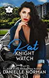 Kat, Knight Watch: (Iron Badges, Book 4)
