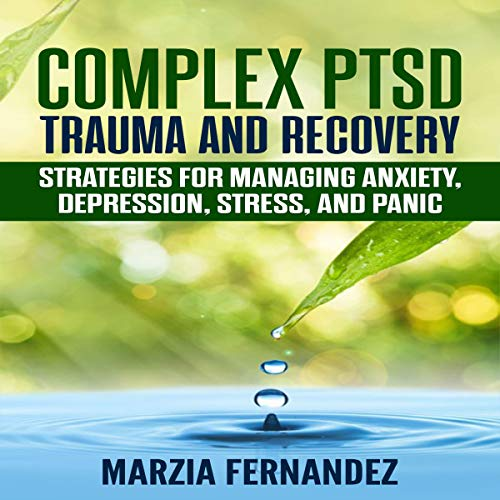 Complex PTSD, Trauma and Recovery cover art