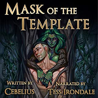 Mask of the Template: A Monster Girl Harem Fantasy      Celestine Chronicles Series, Book 1              By:                                                                                                                                 Cebelius                               Narrated by:                                                                                                                                 Tess Irondale                      Length: 12 hrs and 8 mins     25 ratings     Overall 4.7