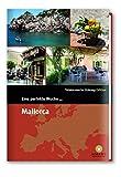 Eine perfekte Woche... auf Mallorca - Hrsg. Smart Travelling print UG