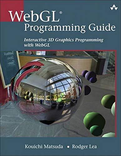 WebGL Programming Guide: Interactive 3D Graphics Programming with WebGL (OpenGL)