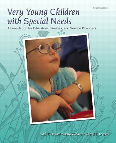 Very Young Children with Special Needs: A Foundation for...