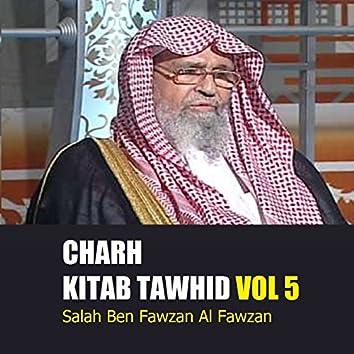 Charh Kitab Tawhid Vol 5 (Quran)