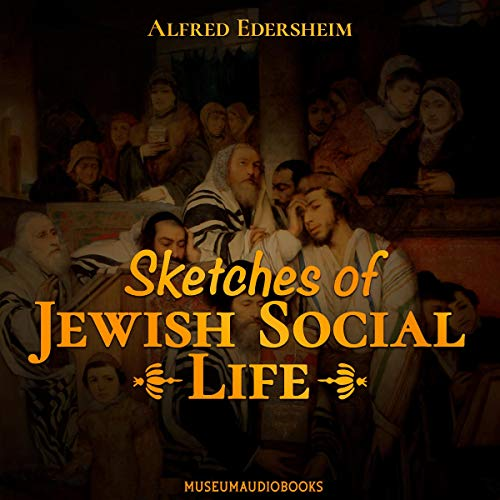 Sketches of Jewish Social Life  By  cover art
