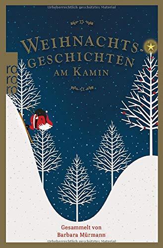 Weihnachtsgeschichten am Kamin 35: Gesammelt von Barbara Mürmann