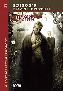 Edison's Frankenstein: A Postscripts Anthology 20/21 1848630476 Book Cover