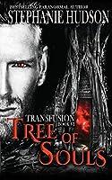 Tree of Souls (The Transfusion Saga)