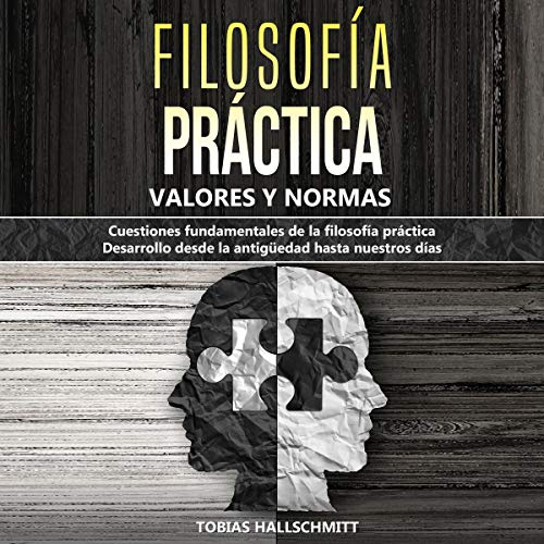 Filosofía Práctica - Valores y Normas [Practical Philosophy - Values and Norms] Titelbild