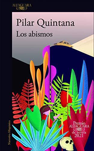 Los abismos, Pilar Quintana