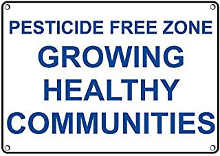 Weatherproof Plastic Pesticide Free Zone Growing Healthy Communities Sign with English Text