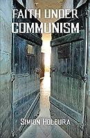 Faith Under Communism