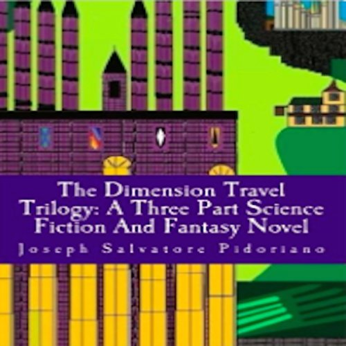 The Dimension Travel Trilogy audiobook cover art