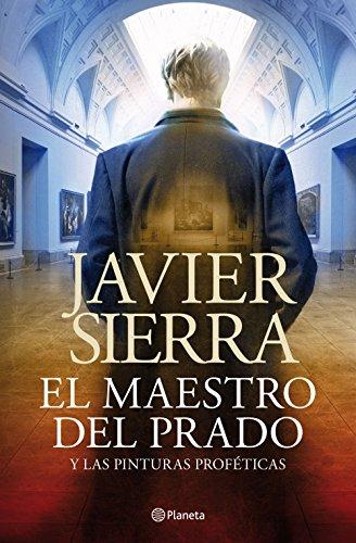 El maestro del Prado: y las pinturas proféticas eBook: Sierra ...