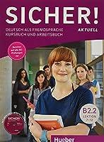 Sicher! aktuell in Teilbanden: Kurs- und Arbeitsbuch B2.2 mit MP3-CD zum Arbei