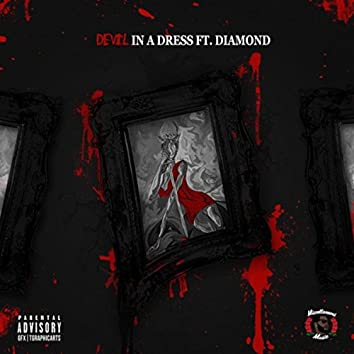 Devil in a Dress  (feat. Diamond)