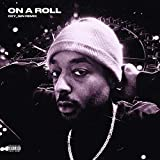 On A Roll (feat. oxy_gin) (remix)