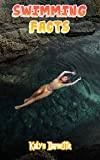 SWIMMING FACTS: SWIMMING fact for girl age 1-10 SWIMMING fact for boy age 1-10 facts about all about SWIMMING (English Edition)