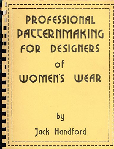 Best Bargain Professional patternmaking for designers of women's wear