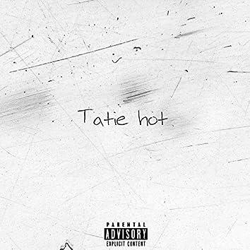 Tatie Hot