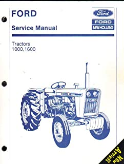 FORD SERVICE MANUAL--TRACTORS 1000 AND 1600