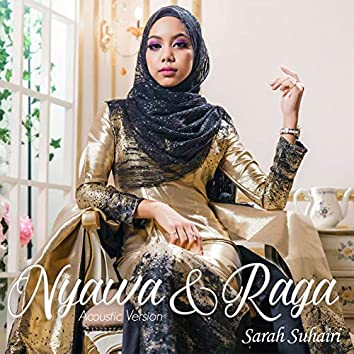 Nyawa & Raga (Acoustic Version)