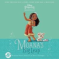 Moana: Big Leap (Disney Princess Beginnings)