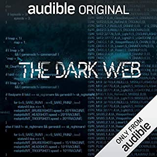 The Dark Web                   Written by:                                                                                                                                 Geoff White,                                                                                        Bernard P. Achampong                               Narrated by:                                                                                                                                 Geoff White                      Length: 4 hrs and 10 mins     104 ratings     Overall 4.3