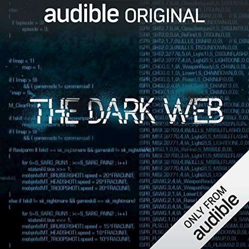 The Dark Web                   By:                                                                                                                                 Geoff White,                                                                                        Bernard P. Achampong                               Narrated by:                                                                                                                                 Geoff White                      Length: 4 hrs and 10 mins     273 ratings     Overall 4.5