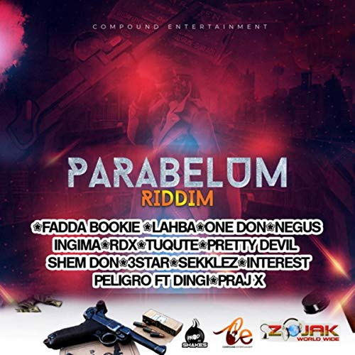 Parabelum Riddim [Explicit]