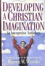 Developing a Christian Imagination: An Interpretative Anthology