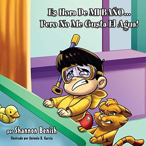 Es Hora De Mi Bano...Pero No Me Gusta El Agua!: 2 (It's Time Series)