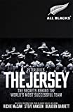 The Jersey: The All Blacks: The Secrets Behind the World's Most Successful Team (English Edition)