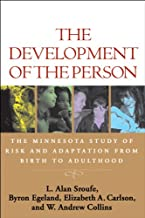 The Development of the Person: The Minnesota Study of Risk and Adaptation from Birth to Adulthood (English Edition)