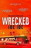 Wrecked (IQ) - Joe Ide