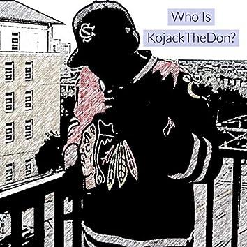 Who Is KojackTheDon?
