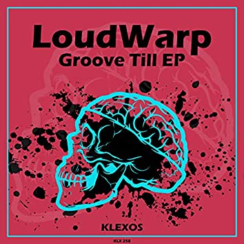 Groove Till EP