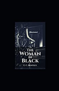 The Woman in Black annotated by E.C. Bentley