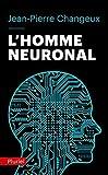 L'Homme Neuronal (French Edition) by Jean-Pierre Changeux(2012-05-21) - Pluriel - 01/01/2012