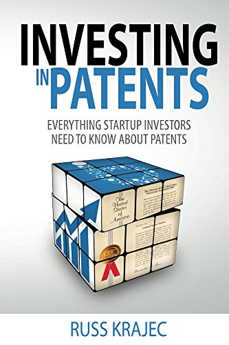 Investing in Patents: Everything Startup Investors Need to Know About Patents...