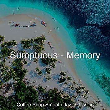Sumptuous - Memory