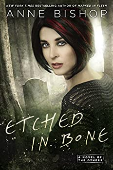 Etched in Bone  A Novel of the Others Book 5