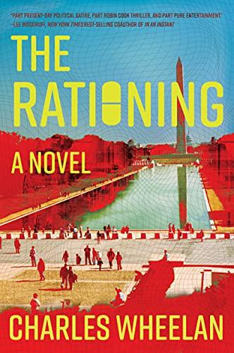 The Rationing: A Novel (English Edition)